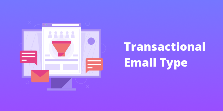 Transactional Email Type