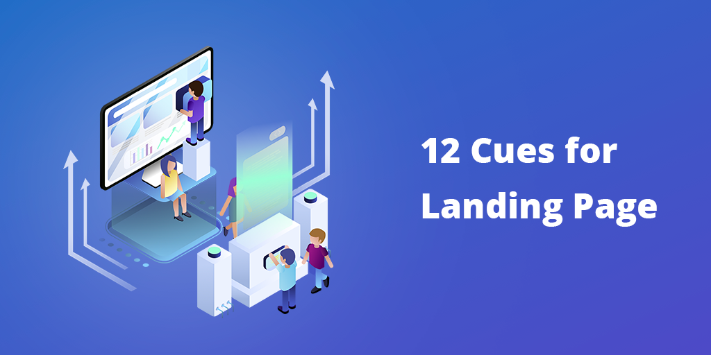 12 Cues for Landing Page Architecture