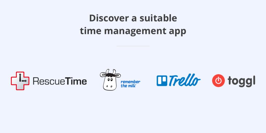 Discover a Suitable Time Management App