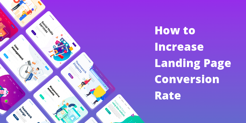 How to Increase Landing Page Conversion Rate