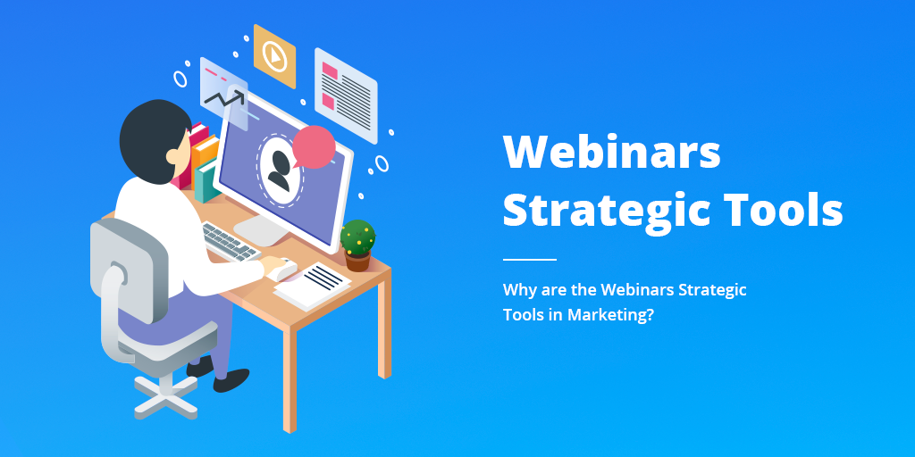 Webinars Strategic Tools