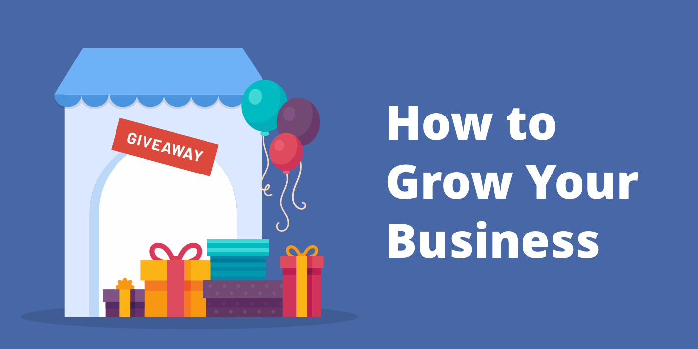 How to Grow Business with Giveaways