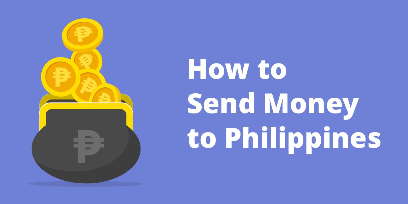 Best Ways to Send Money to Philippines